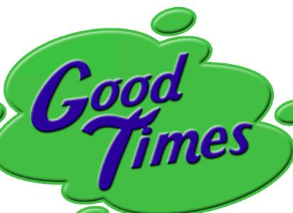 good good times