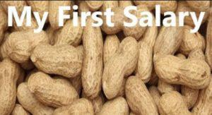 peanuts for 1st salary