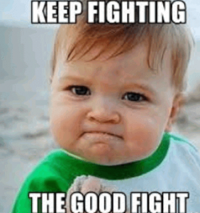 fighting the good fight meme