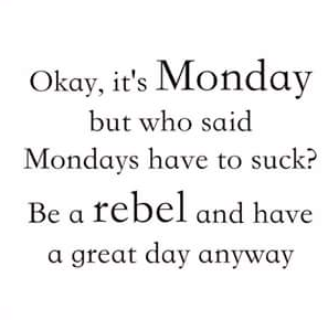 no more monday blues