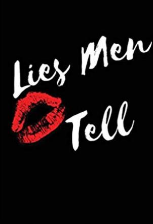 Picture written Lies men tell