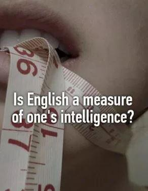 is english a measure of intelligence