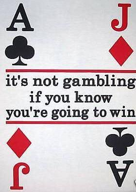 Gambling saying interpreted