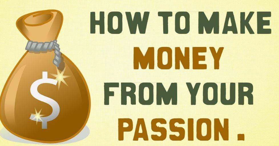 how to make money form your passion