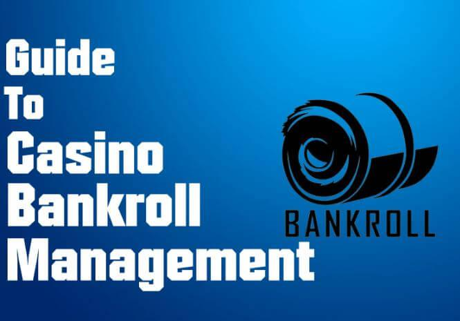 how to mange your casino bankroll
