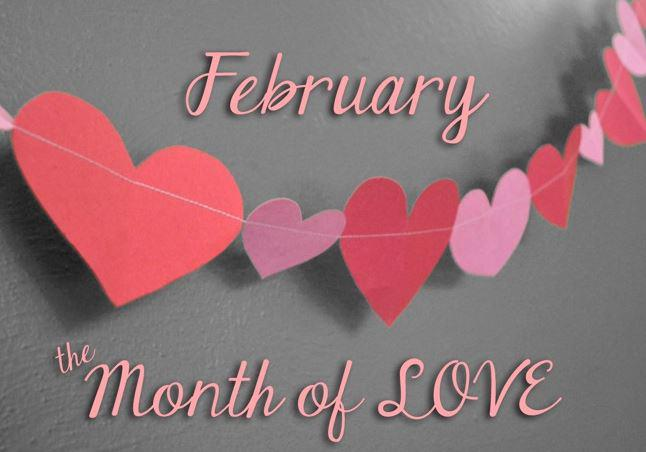 February, The Month of Love