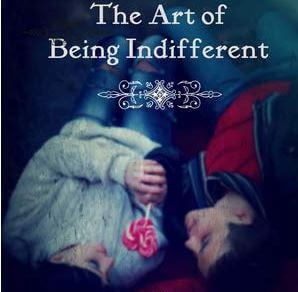 Being Indifferent